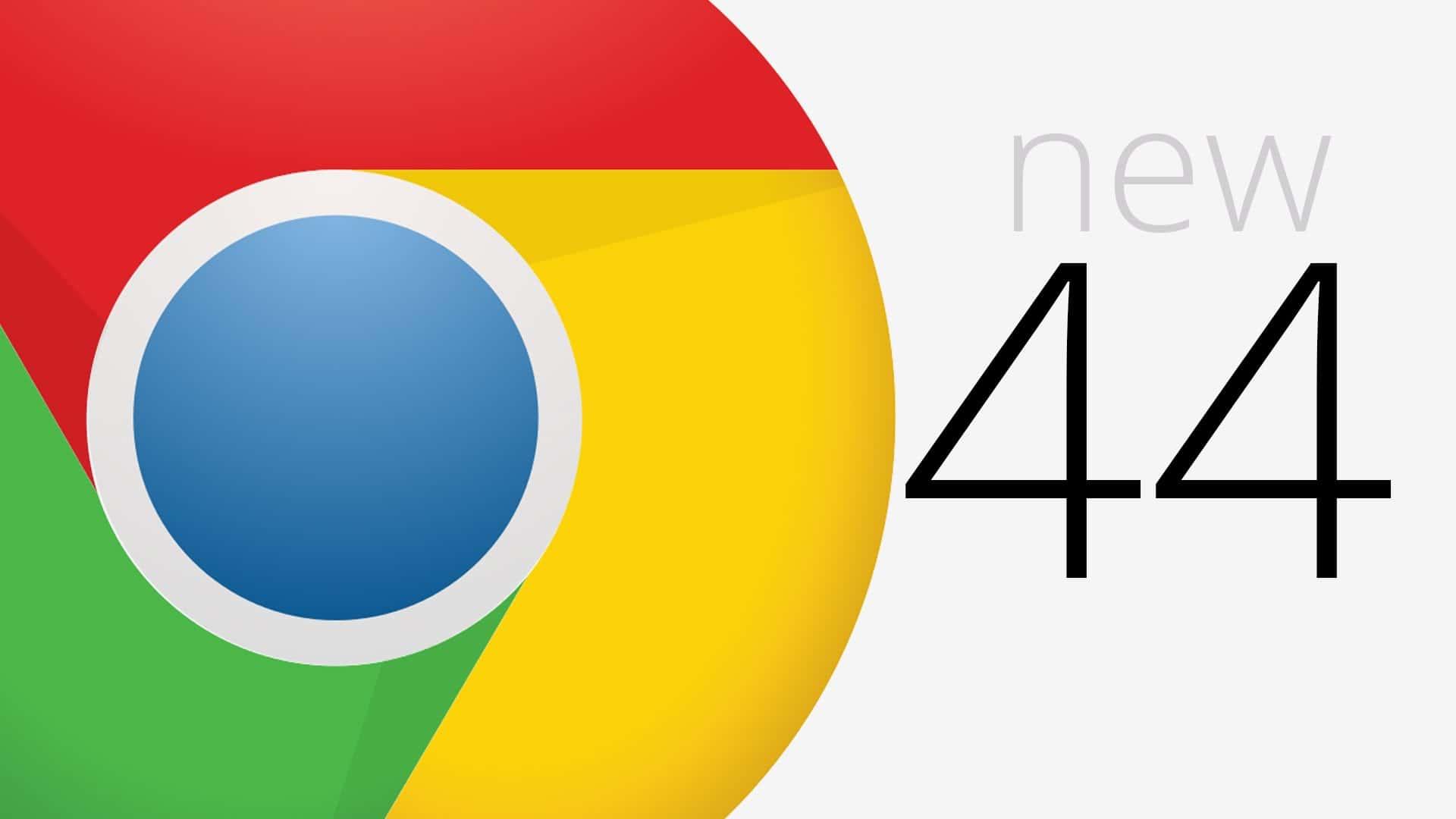Chrome 44